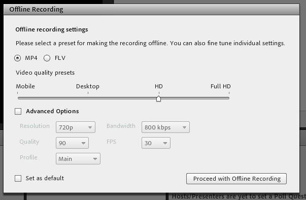 Offline recording dialogue box which shows the settings a user should utilise
